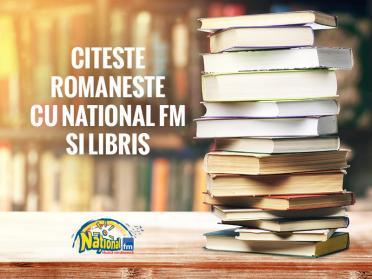 CONCURS: Citeste romaneste cu National FM si Libris