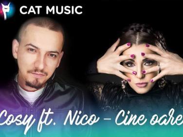 Cine oare?, noul single al lui Cosy si Nico