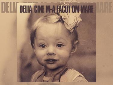 Delia a lansat un nou videoclip pentru melodia Cine m-a facut om mare