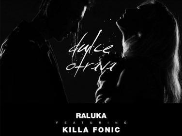 Melodia Dulce Otrava de la Raluka si Killa Fonic - peste 5 milioane de vizualizari pe YouTube