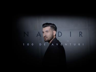 100 de aventuri, noul single Nadir, inspirat din viata sa