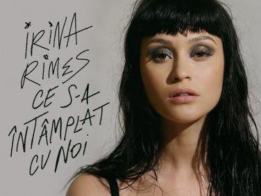 Irina Rimes lanseaza videoclipul noii piese Ce s-a intamplat cu noi